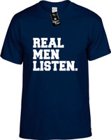 Real Men Listen Youth Novelty T-Shirt