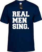Real Men Sing Youth Novelty T-Shirt