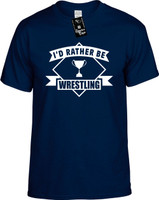 Id Rather be Wrestling with banner) Youth Novelty T-Shirt