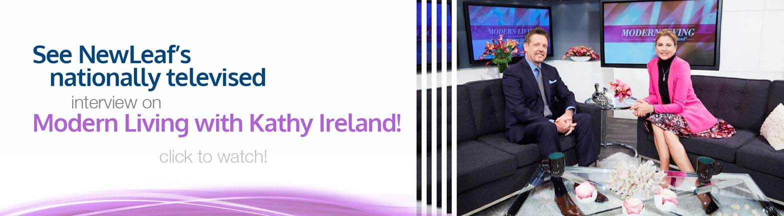 See our televised segment on Modern Living with Kathy Ireland. Click to watch!