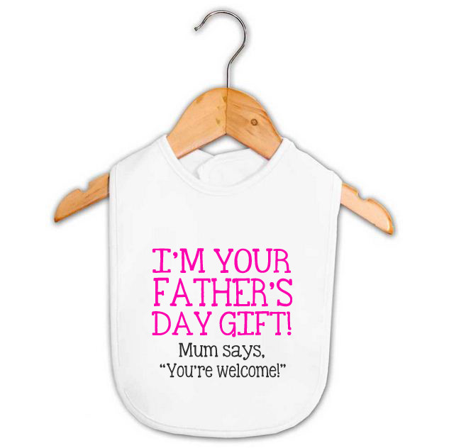 I M Your Father S Day Gift Baby Girl Bib Custom Made