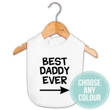 Best Daddy Ever Baby Bib