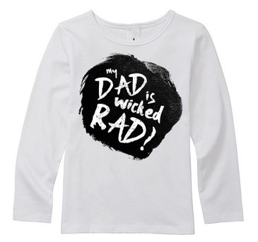 My Dad is wicked rad long top