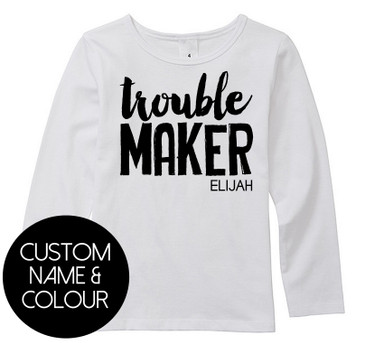 Custom TROUBLE MAKER kids top