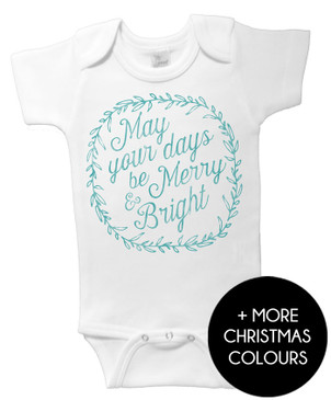 May your days be merry and bright Christmas onesie - jade