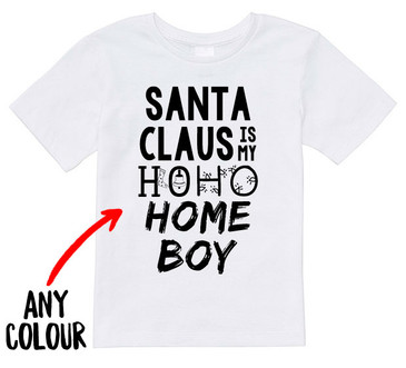 Santa Claus is my Ho Ho Homeboy tee
