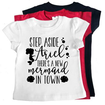 Step Aside Ariel Mermaid Tees