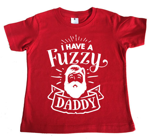 I have a fuzzy daddy t-shirt red
