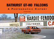 Bathurst GT-HO Falcons - A Photographic History Book By Stephen Stathis - $30