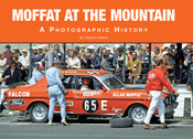 Moffat at the Mountain - A Photographic History Book By Stephen Stathis - $30