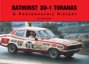 Bathurst XU-1 Toranas - A Photographic History Book By Stephen Stathis - $30
