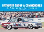 Bathurst Group A Commodores - A Photographic History Book By Stephen Stathis - $30