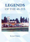 Legends of the 48-215 - $34.95 Signed by Spencer Martin, Bob Gray & Joel Wakley