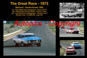 604 - The Great Race 1973 - A collage of the first three place getters from  Bathurst 1973 with winners time and laps completed. Moffat /  Ian Geoghegan Falcon XA GT - Brock / Chivas Torana LJ XU1 - Bond / Leo Geoghegan Torana LJ XU1