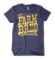 Farm Bred Corn Fed Tee