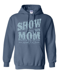 NEW Show Mom Raised in a Barn Hoodie