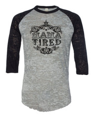 Mama Tired Raglan