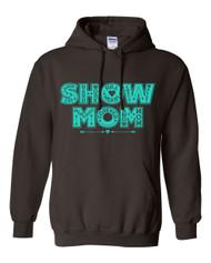 Show Mom Full Heart Hoodie