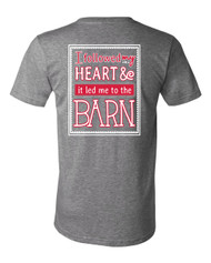 Followed My Heart to the Barn