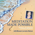 Meditation Made Possible, Vol. 2: The Body Scan and Walking Meditation