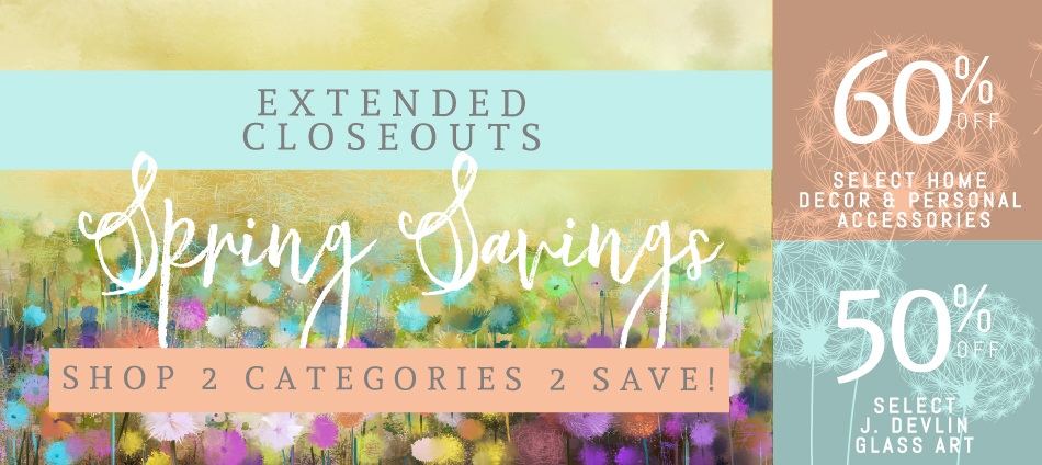 Closeout pricing on home decor and glass art!