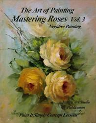 B5025 Mastering Roses Vol 3-  Negative Painting