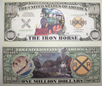 &quot;The Iron Horse Train&quot; One Million Dollar Bill