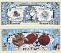 It's A Boy! One Million Dollar Bill