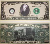 President Andrew Jackson One Million Dollar Bill