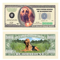 Bloodhound One Million Dollar Bill
