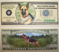 German Shephard One Million Dollar Bill