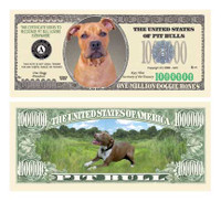 Pit Bull One Million Dollar Bill