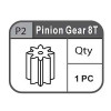 02- 67100P2  PINION GEAR 8T