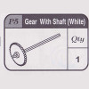 05-67900P5 Gear With Shaft (White)