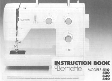 Bernette 410 420 430 440 Sewing machine instruction manual