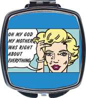 Feminista My Mother Was RIght Design Compact Mirror