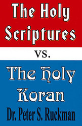 Holy Scriptures vs. Holy Koran