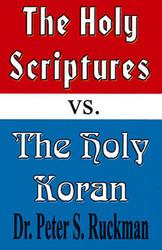 Holy Scriptures vs. Holy Koran