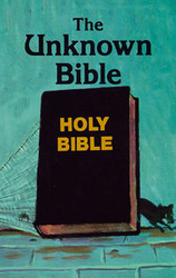 The Unknown Bible
