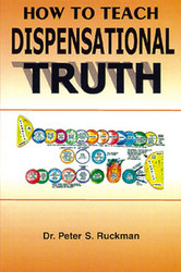 How to Teach Dispensational Truth