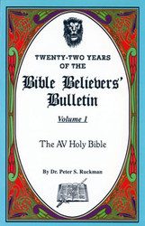 The AV Holy Bible - Bible Believers' Bulletin Volume 1