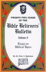 Essays on Biblical Topics - Bible Believers' Bulletin Volume 8