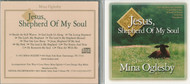 Jesus, Shepherd of My Soul - Mina Oglesby CD
