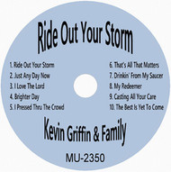 Ride Out Your Storms - Griffin Family CD