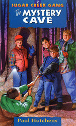 The Mystery Cave - The Sugar Creek Gang 7