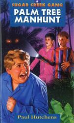 The Palm Tree Manhunt - The Sugar Creek Gang 8