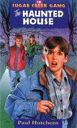 The Haunted House - The Sugar Creek Gang 16