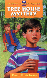 Tree House Mystery - The Sugar Creek Gang 31