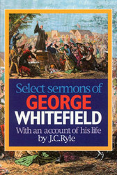 George Whitefield Sermons