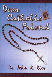 Dear Catholic Friend